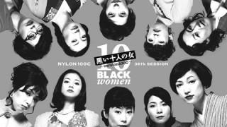 NYLON100℃「黒い十人の女」-photo